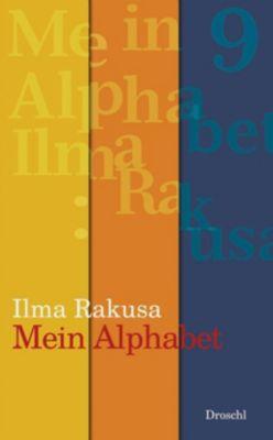 Mein Alphabet - Ilma Rakusa |
