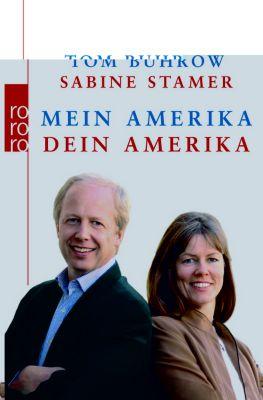 Mein Amerika - Dein Amerika, Tom Buhrow, Sabine Stamer