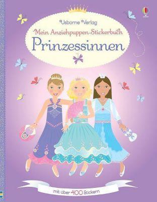 Mein Anziehpuppen-Stickerbuch: Prinzessinnen, Fiona Watt