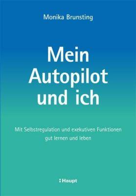 Mein Autopilot und ich - Monika Brunsting |