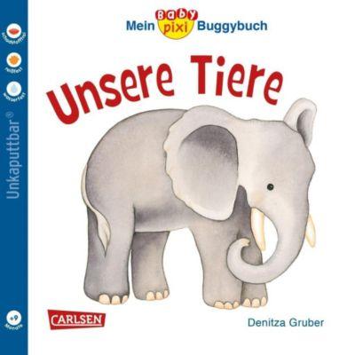 Mein Baby-Pixi Buggybuch: Unsere Tiere - Denitza Gruber |