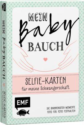 Mein Babybauch - Selfie-Karten für meine Schwangerschaft - Die spannendsten Momente Foto für Foto festhalten -  pdf epub