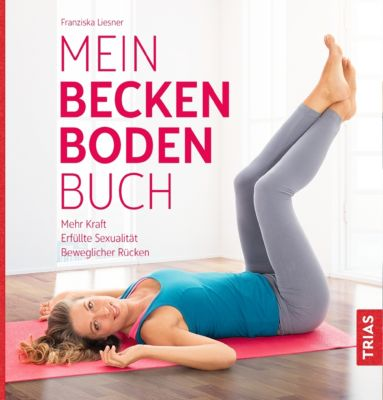 Mein Beckenbodenbuch, Franziska Liesner