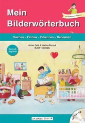Mein Bilderwörterbuch, Deutsch - Englisch, m. Audio-CD, Ahmet Çelik, Martina Ducqué