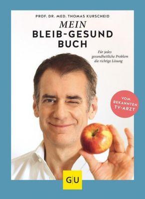 Mein-bleib-gesund-Buch - Thomas Kurscheid |