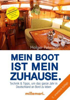 Mein Boot ist mein Zuhause, 3. Auflage, Holger Peterson