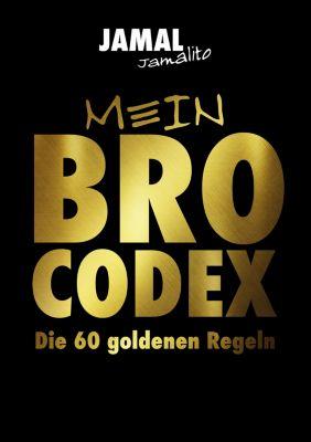 Mein Brocodex die 60 goldenen Regeln, Jamal Jamalito