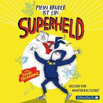 Mein Bruder ist ein Superheld, 3 Audio-CDs, David Solomons