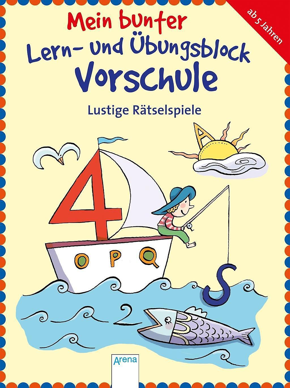 Mein bunter Lern- und Übungsblock Vorschule: Lustige Rätselspiele Buch