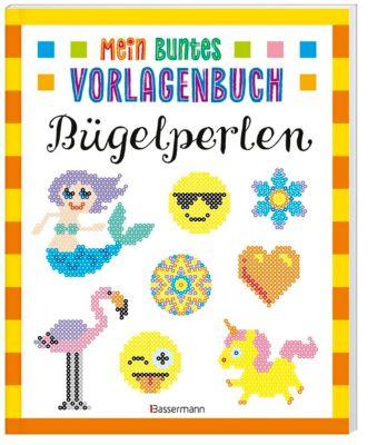 Mein buntes Vorlagenbuch - Bügelperlen - Norbert Pautner pdf epub