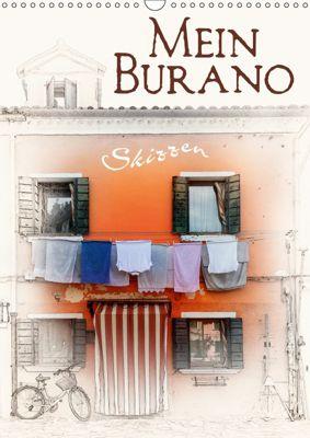 Mein Burano - Skizzen (Wandkalender 2019 DIN A3 hoch), Marion Krätschmer