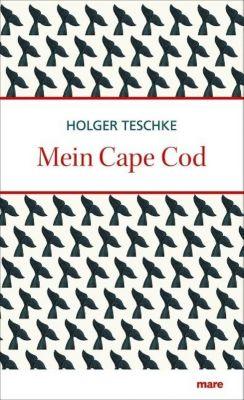 Mein Cape Cod, Holger Teschke