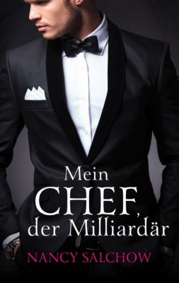 Mein Chef, der Milliardär, Nancy Salchow