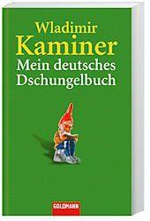 Mein deutsches Dschungelbuch, Wladimir Kaminer