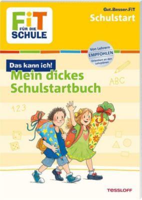 Mein dickes Schulstartbuch, Kirstin Gramowski, Sonja Reichert, Julia Meyer