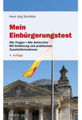 Mein Einbürgerungstest - Hans J. Schrötter |