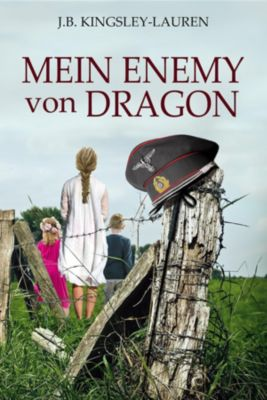 MEIN ENEMY von DRAGON, J.B. Kingsley-Lauren