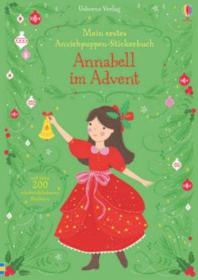 Mein erstes Anziehpuppen-Stickerbuch: Annabell im Advent, Fiona Watt
