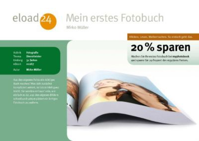 mein erstes fotobuch mit 10 euro gutschein ebook. Black Bedroom Furniture Sets. Home Design Ideas