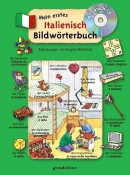 Mein erstes Italienisch Bildwörterbuch, m. Audio-CD Buch