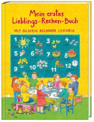 Mein erstes Lieblings-Rechen-Buch