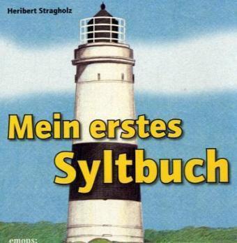 Mein erstes Syltbuch, Heribert Stragholz