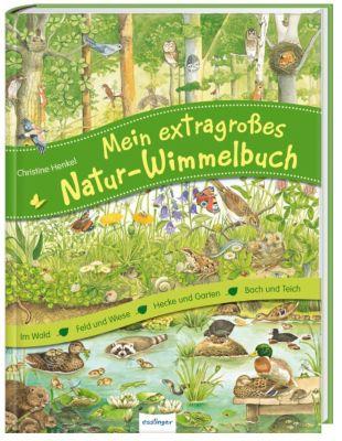 Mein extragrosses Natur-Wimmelbuch
