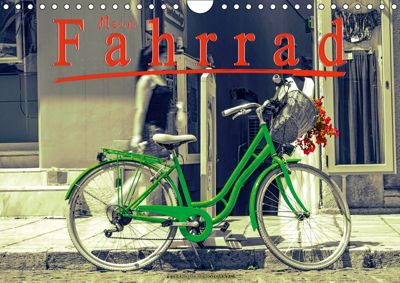 Mein Fahrrad (Wandkalender 2019 DIN A4 quer), Peter Roder