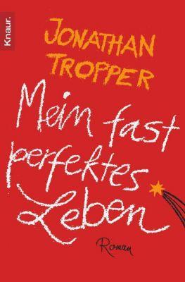 Mein fast perfektes Leben, Jonathan Tropper