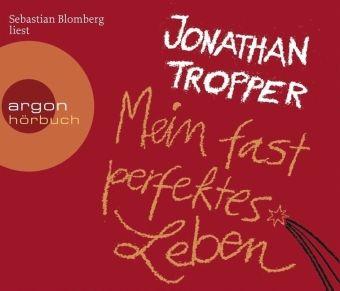 Mein fast perfektes Leben, 6 Audio-CDs, Jonathan Tropper