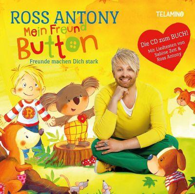 Mein Freund Button - Freunde machen dich stark, Ross Antony