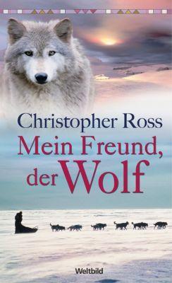Mein Freund, der Wolf, Christopher Ross
