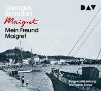Mein Freund Maigret, 4 Audio-CDs, Georges Simenon