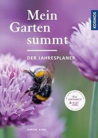 Mein Garten summt - der Jahresplaner - Simone Kern |