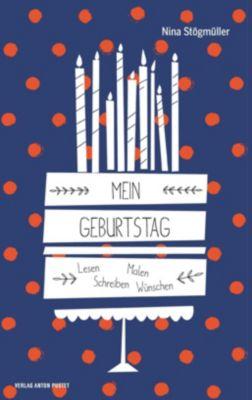 Mein Geburtstag - Nina Stögmüller pdf epub