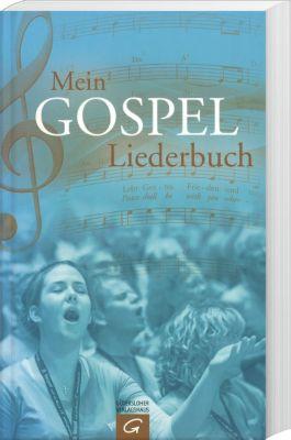 Mein Gospel-Liederbuch - MARTIN BARTELWORTH (HG.) pdf epub