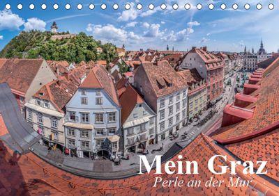Mein Graz. Perle an der MurAT-Version (Tischkalender 2019 DIN A5 quer), Elisabeth Stanzer