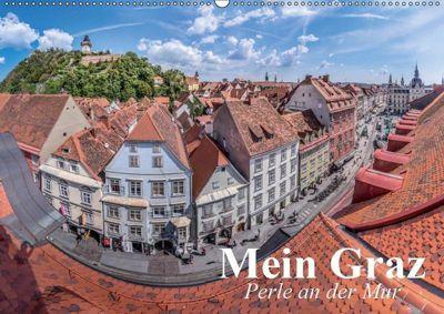 Mein Graz. Perle an der MurAT-Version (Wandkalender 2019 DIN A2 quer), Elisabeth Stanzer