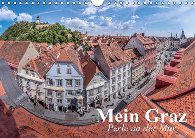 Mein Graz. Perle an der MurAT-Version (Wandkalender 2019 DIN A4 quer), Elisabeth Stanzer