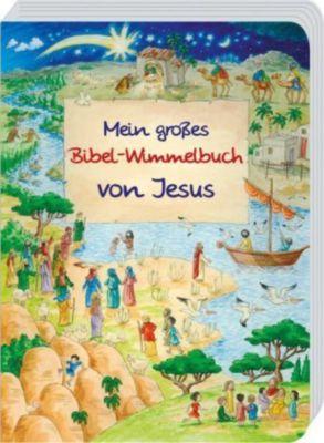 Mein großes Bibel-Wimmelbuch von Jesus, Reinhard Abeln