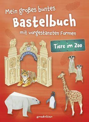 Mein grosses buntes Bastelbuch - Tiere im Zoo, Norbert Pautner