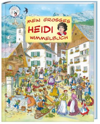 Mein grosses Heidi Wimmelbuch, inkl. Audio CD