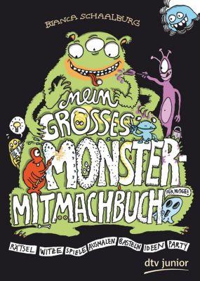 Mein großes Monster-Mitmachbuch, Bianca Schaalburg