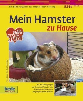 Mein Hamster zu Hause, Petra Dietz, Eva-Grit Schneider