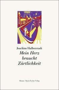 Mein Herz braucht Zärtlichkeit, Joachim Halberstadt