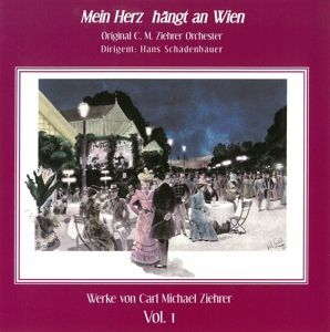 Mein Herz hängt an Wien, Schadenbauer, Ziehrer Orchester