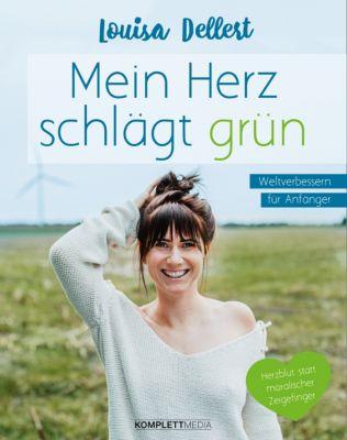 Mein Herz schlägt grün, Louisa Dellert