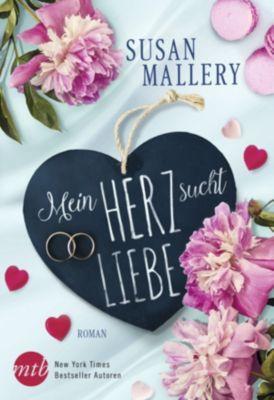 Mein Herz sucht Liebe, Susan Mallery