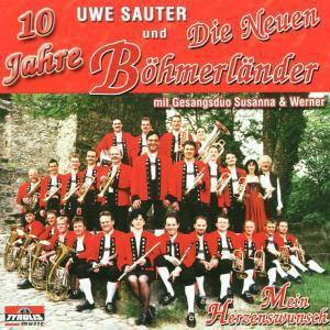 Mein Herzenswunsch, Uwe & Die Neuen Böhmerländer Sauter