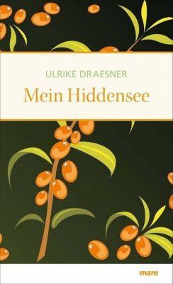 Mein Hiddensee, Ulrike Draesner